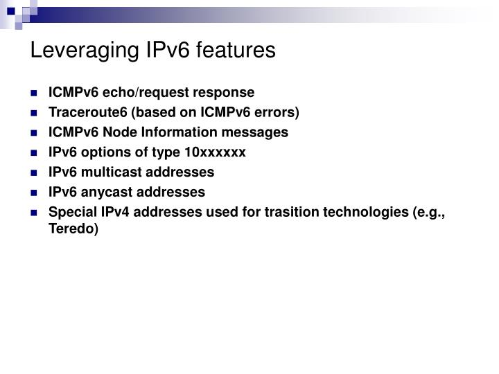 Leveraging IPv6 features