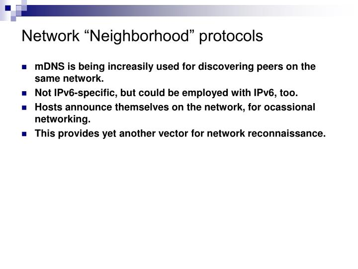 "Network ""Neighborhood"" protocols"