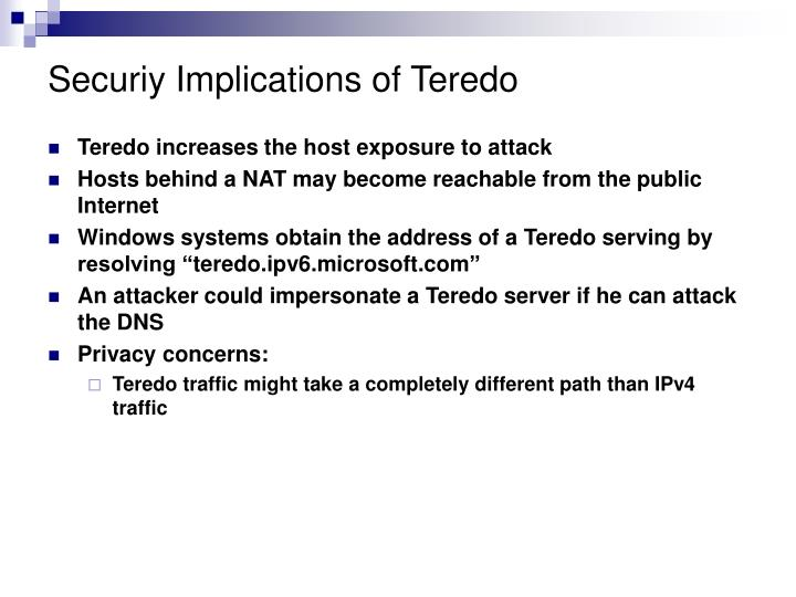 Securiy Implications of Teredo