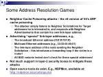 some address resolution games1