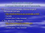 canadian weather current weather and forecasts