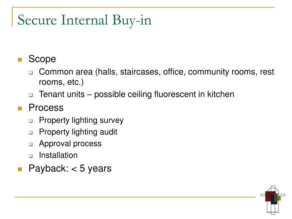 Secure Internal Buy-in
