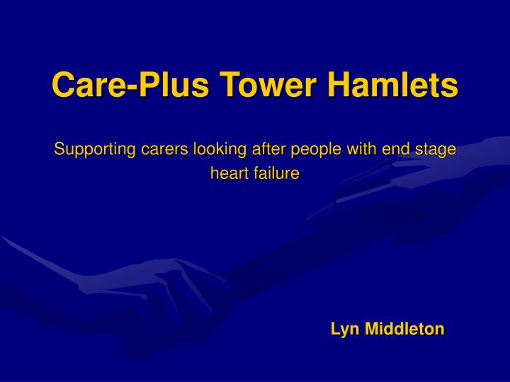 Care plus tower hamlets