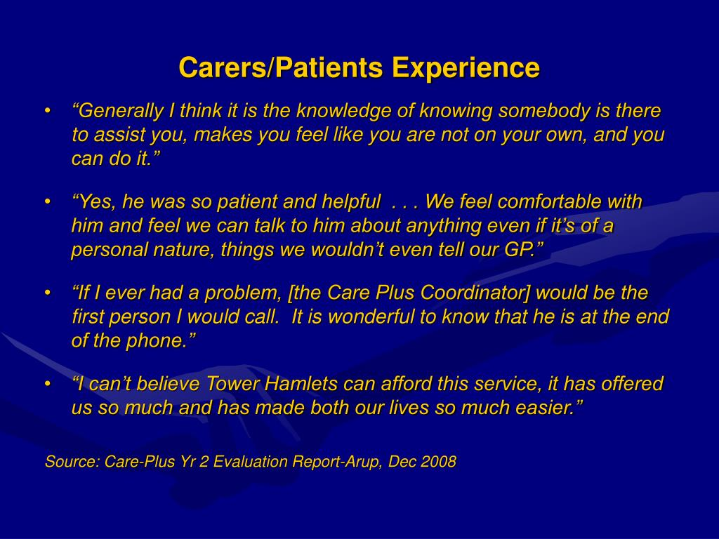 Carers/Patients Experience