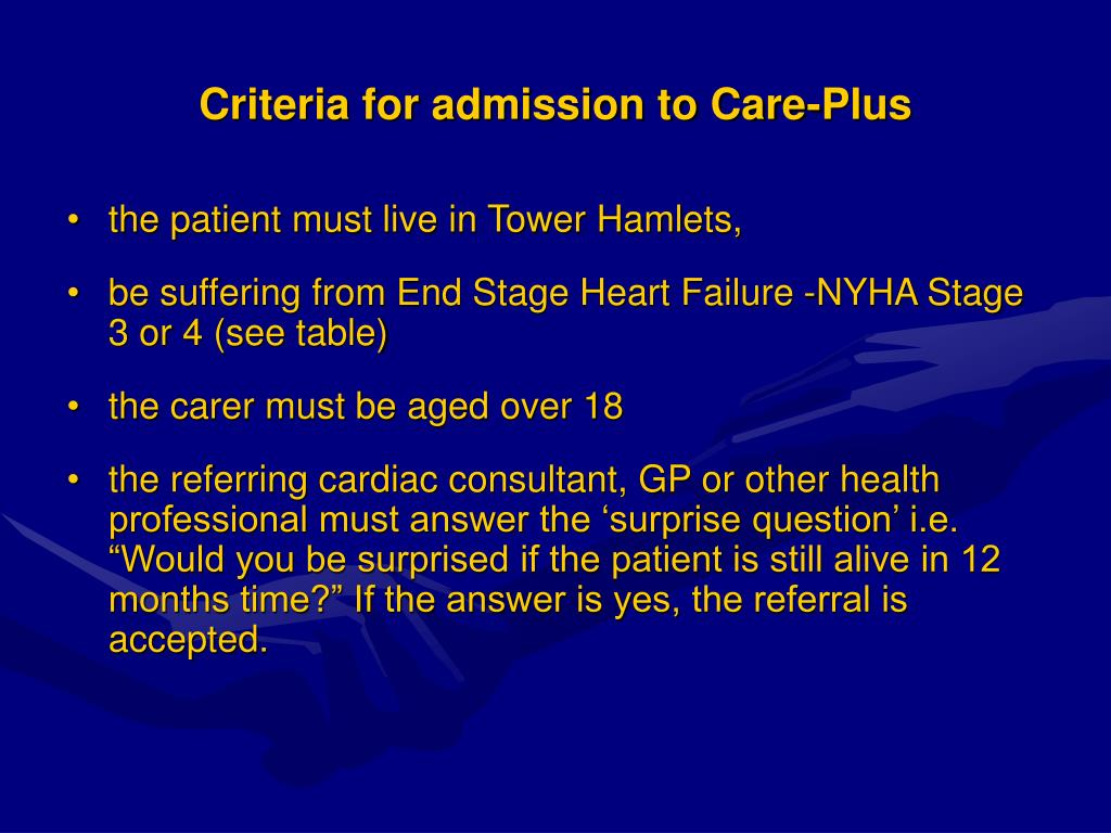 Criteria for admission to Care-Plus