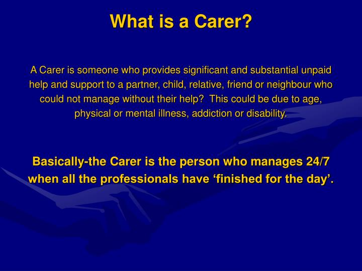 What is a carer