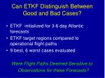 can etkf distinguish between good and bad cases