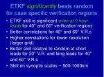 etkf significantly beats random for case specific verification regions