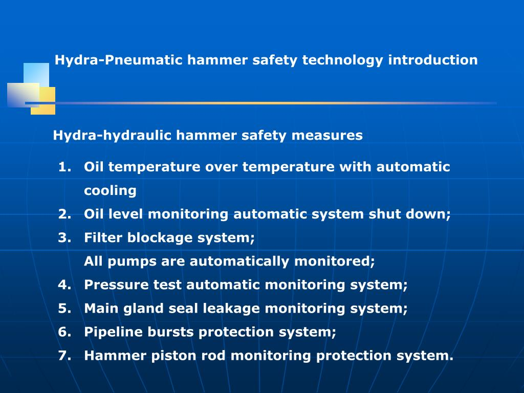 Hydra-Pneumatic hammer safety technology introduction