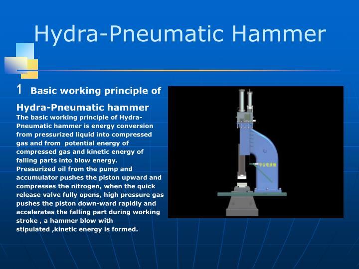 Hydra-Pneumatic Hammer