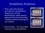 probabilistic prediction