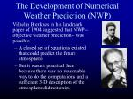 the development of numerical weather prediction nwp