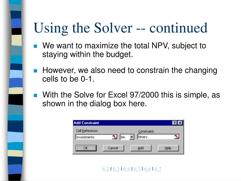 Using the Solver -- continued