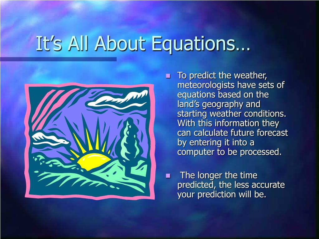 It's All About Equations…