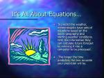 it s all about equations