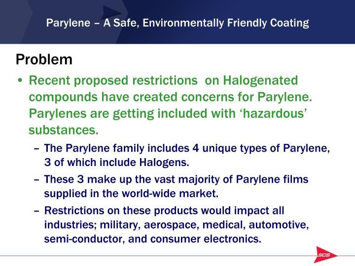 Parylene a safe environmentally friendly coating