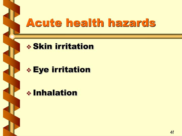 Acute health hazards