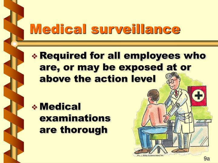 Medical surveillance