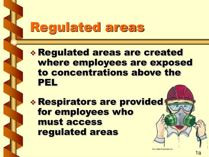 Regulated areas