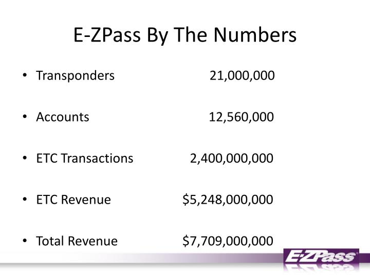 E zpass by the numbers