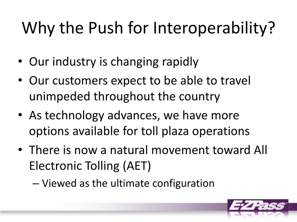 Why the Push for Interoperability?