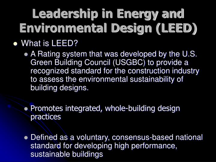 Leadership in Energy and Environmental Design (LEED)