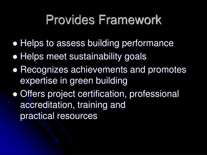 Provides Framework
