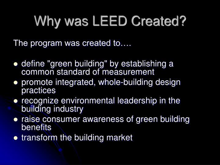 Why was LEED Created?