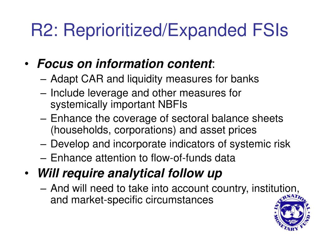 R2: Reprioritized/Expanded FSIs