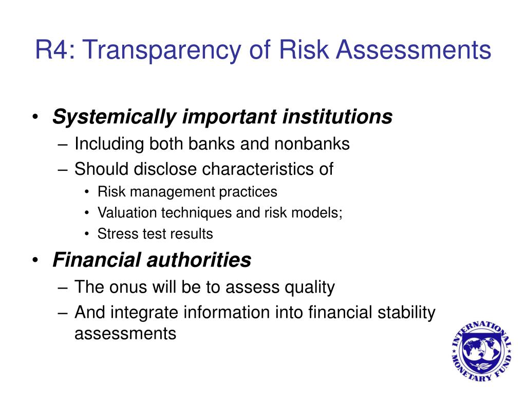 R4: Transparency of Risk Assessments