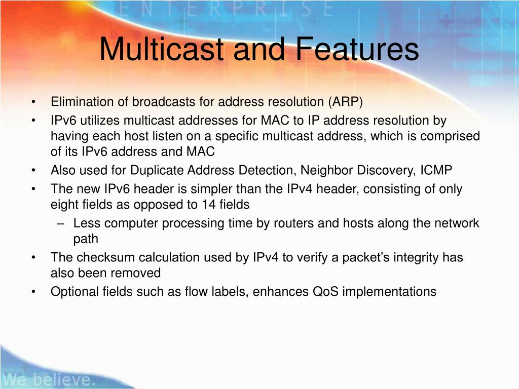 Multicast and Features