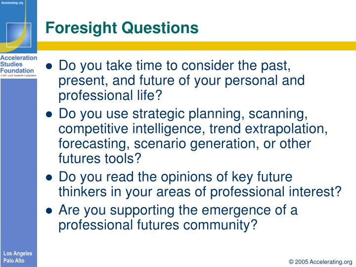 Foresight Questions