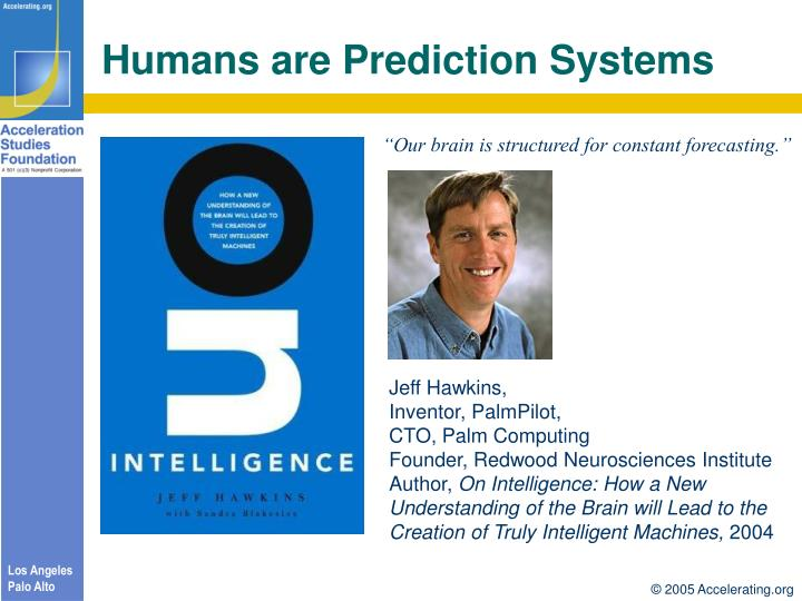 Humans are Prediction Systems