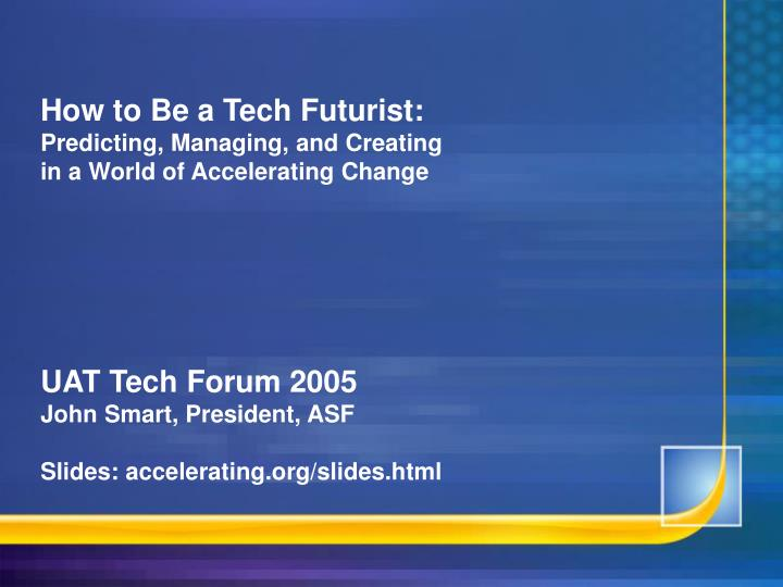 How to Be a Tech Futurist: