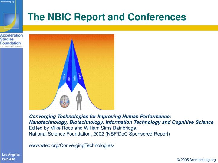 The NBIC Report and Conferences