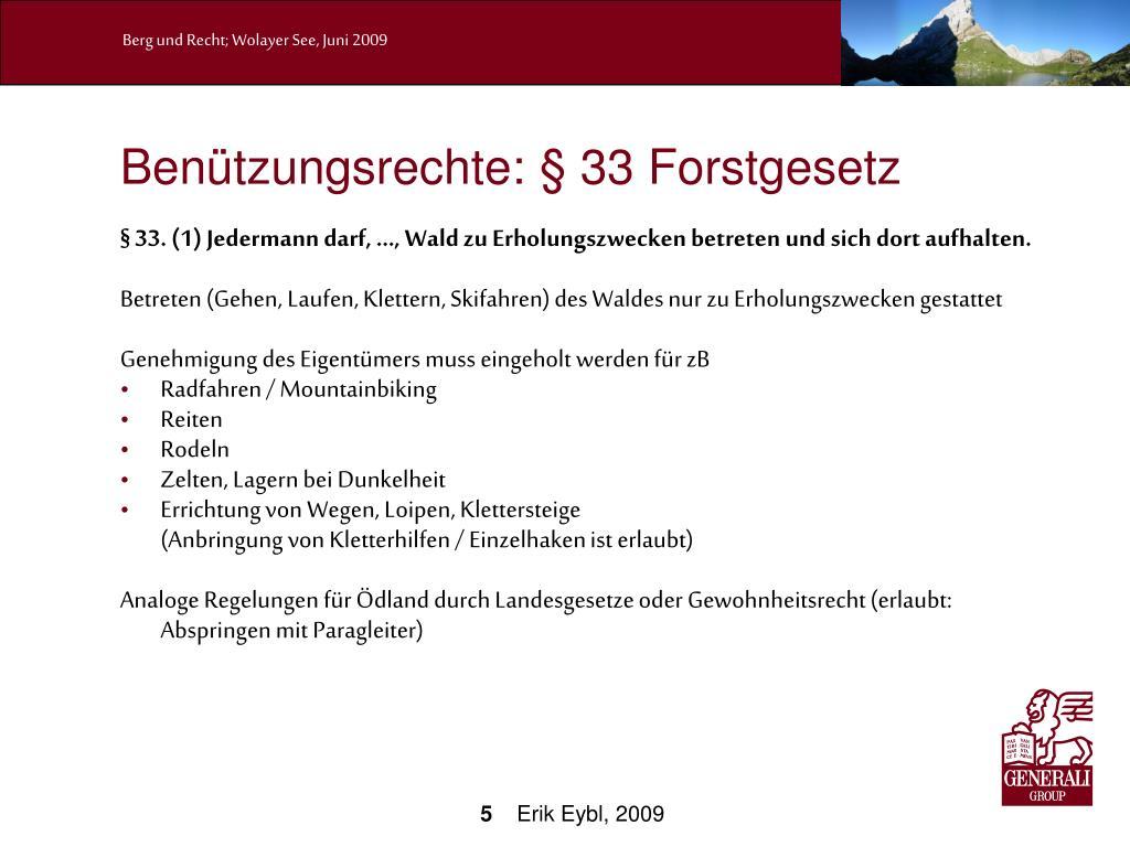 Benützungsrechte: § 33 Forstgesetz