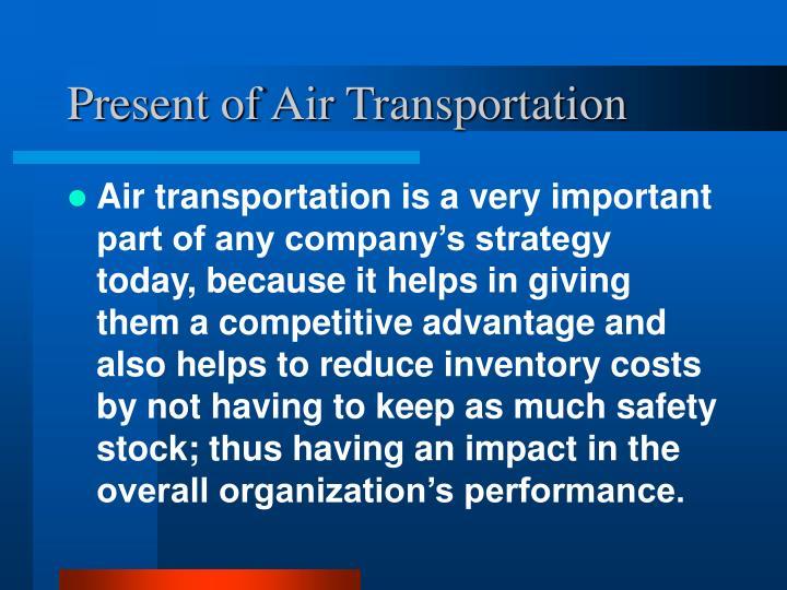 Present of air transportation