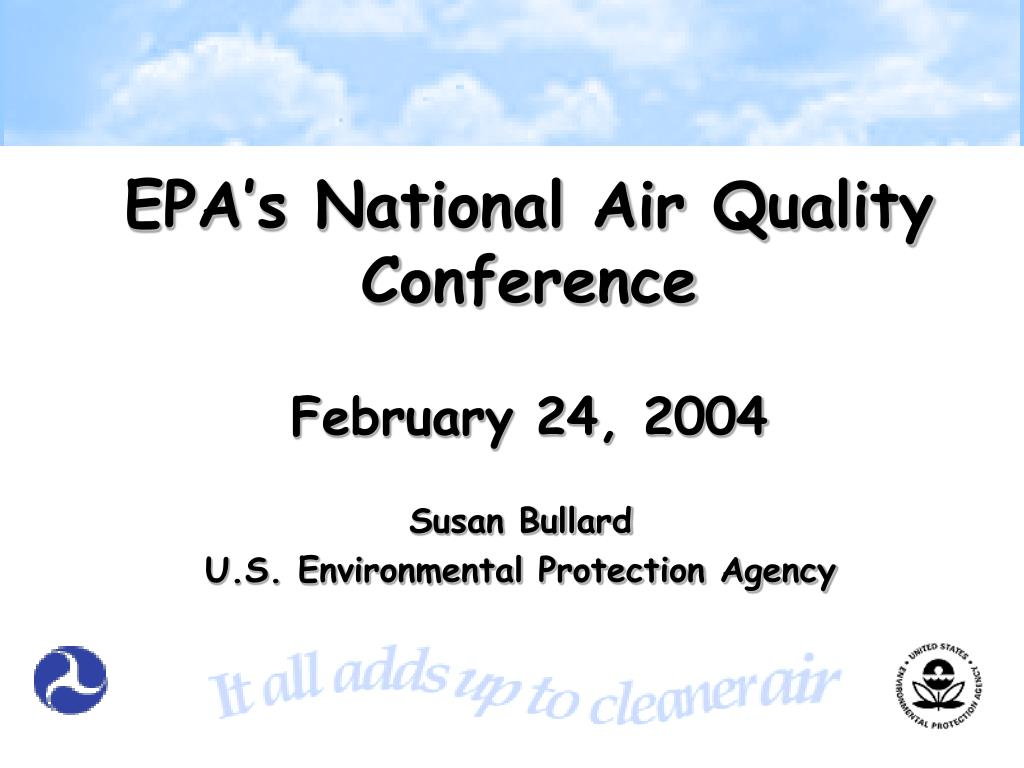 epa s national air quality conference february 24 2004 l.