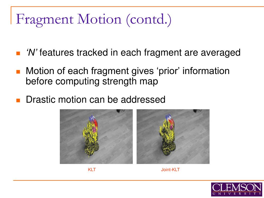 Fragment Motion (contd.)