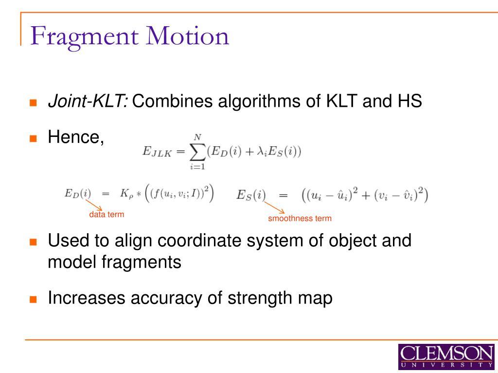 Fragment Motion