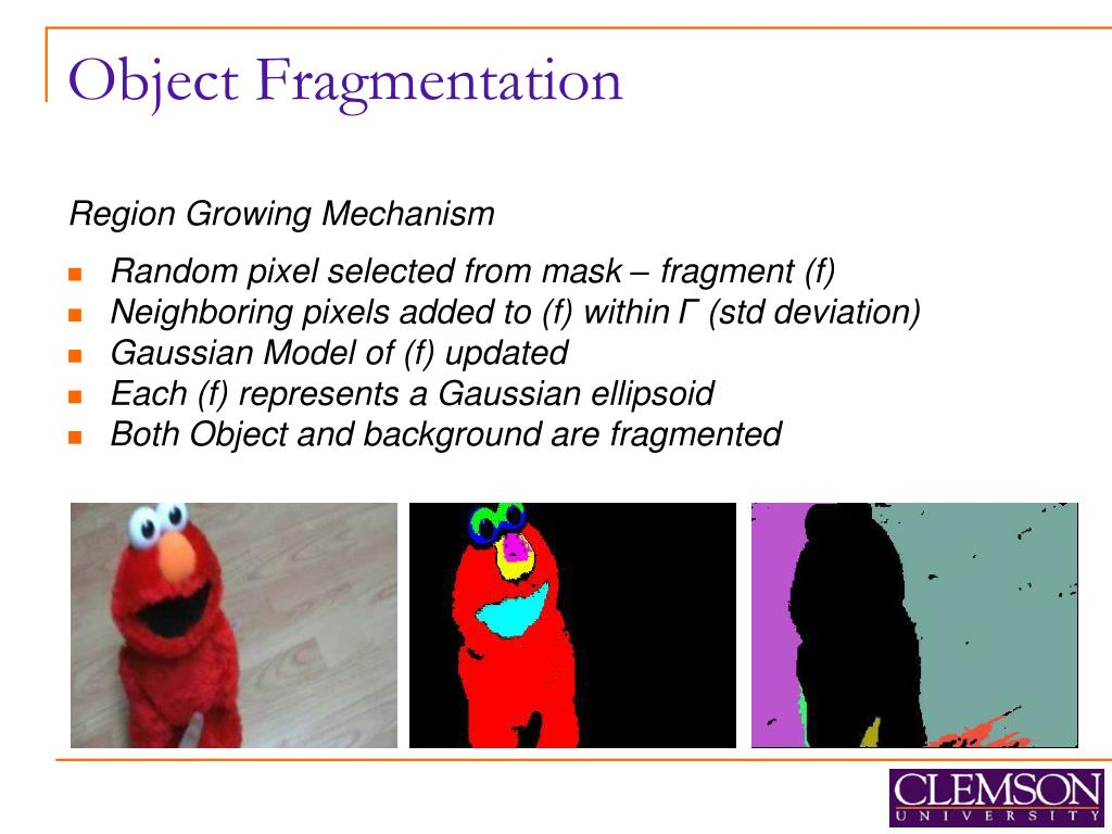 Object Fragmentation