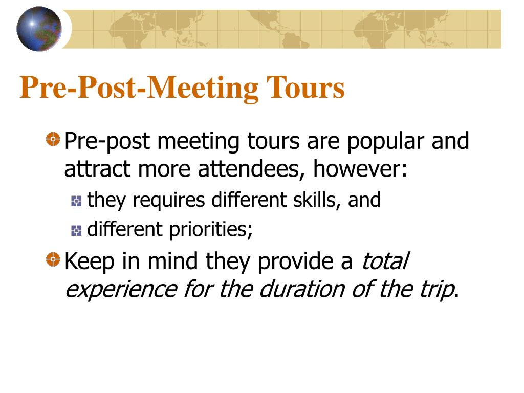 Pre-Post-Meeting Tours