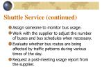 shuttle service continued14