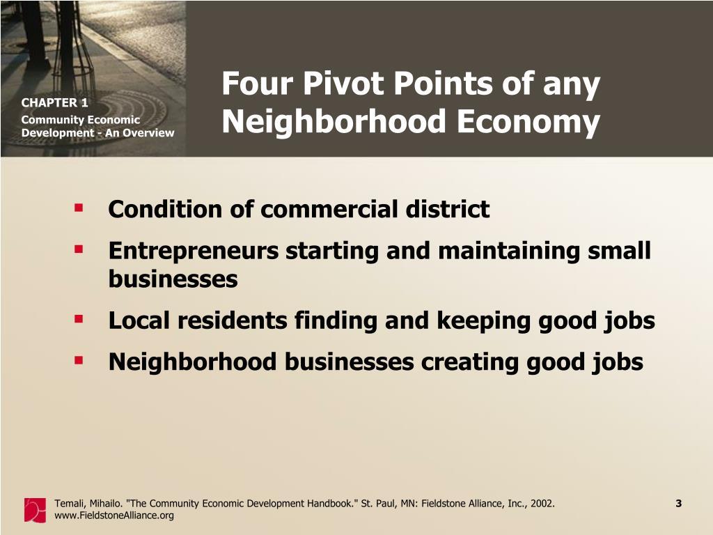 Four Pivot Points of any Neighborhood Economy