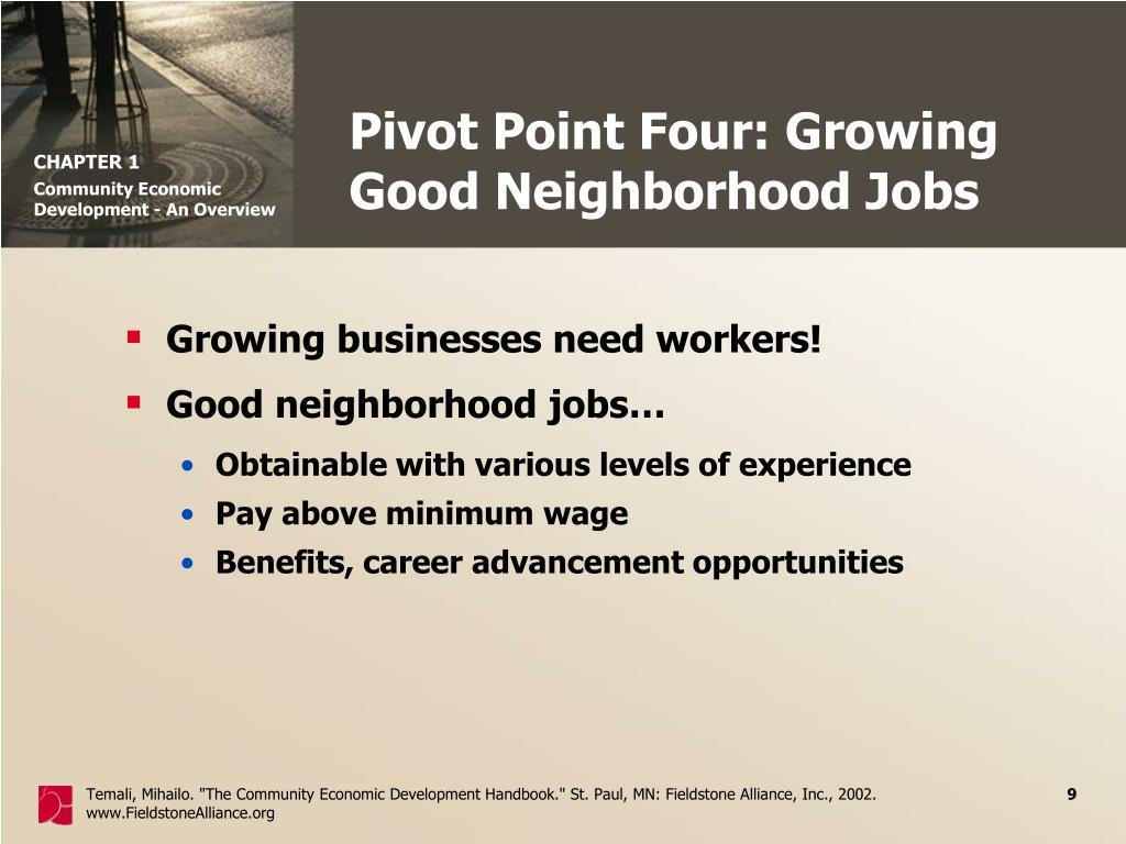 Pivot Point Four: Growing Good Neighborhood Jobs