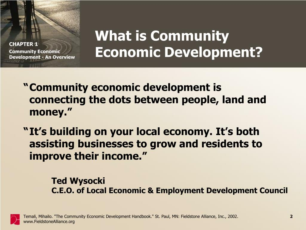"""""""Community economic development is connecting the dots between people, land and money."""""""