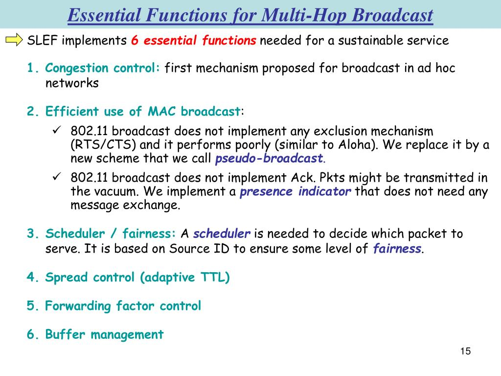 Essential Functions for Multi-Hop Broadcast