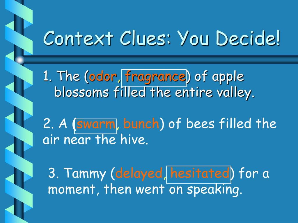 Context Clues: You Decide!