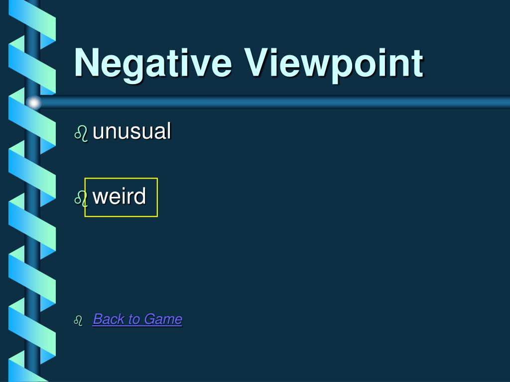 Negative Viewpoint