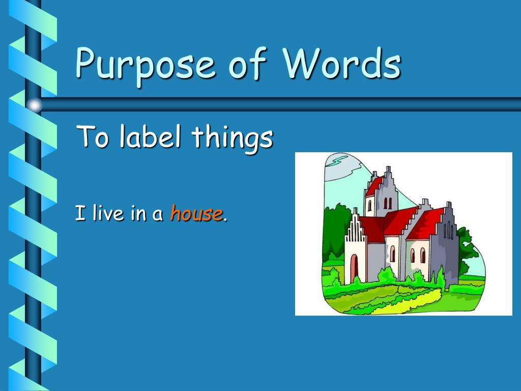 Purpose of Words